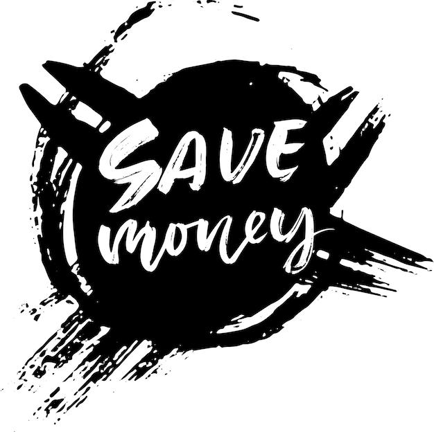 Bespaar geld moderne borstel belettering banner vector sjabloon