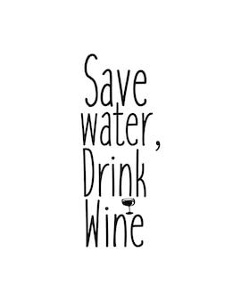 Bespaar water, drink bier. hand getrokken typografie poster