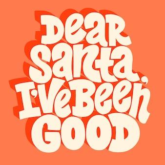Beste kerstman, ik ben goede handgetekende letters geweest