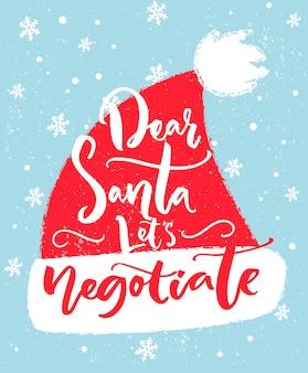 Beste kerstman, laten we onderhandelen leuke inscriptie kerstt-shirt wenskaart kerstmuts typografie