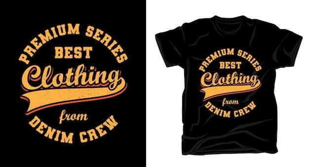 Beste kleding typografie t-shirtontwerp
