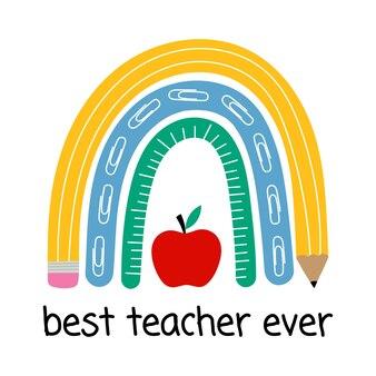 Beste leraar ooit leraar regenboogschool regenboog met potloodliniaal van rode appel