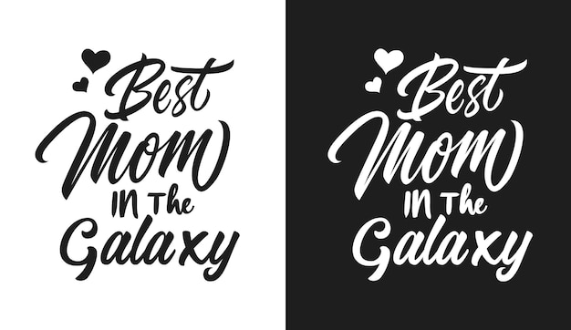 Beste moeder in de melkweg typografie citaten t-shirt en merchandise