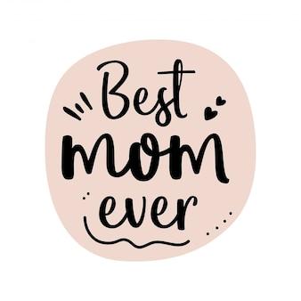 Beste moeder ooit achtergrond