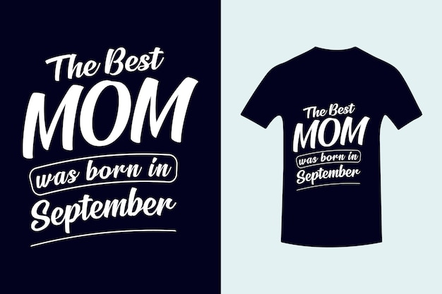 Beste moeder werd geboren in beste vader typografie tshirt ontwerp moederdag belettering premium vector