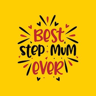 Beste stiefmoeder ooit, moederdagontwerp voor stiefmoeder