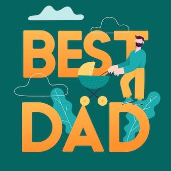Beste vader concept kaart. happy father day illustratie met lachende papa karakter en kind in kinderwagen. vector modern trendy ontwerp