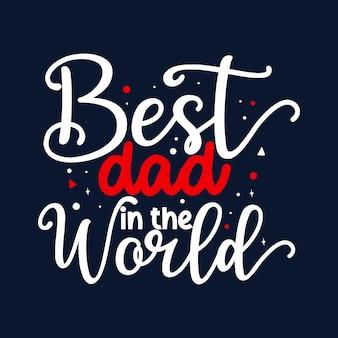 Beste vader ter wereld typografie premium vector design offertesjabloon