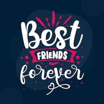 Beste vrienden voor altijd typografie premium vector design offertesjabloon