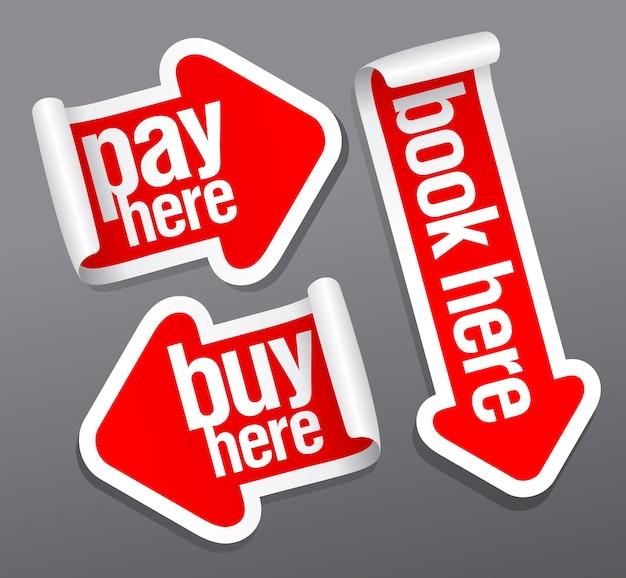 Betaal, koop, boek hier stickers.