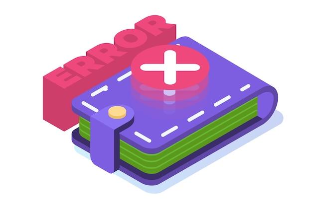 Betalingsfout info bericht isometrische concept. klant kruist mislukking.