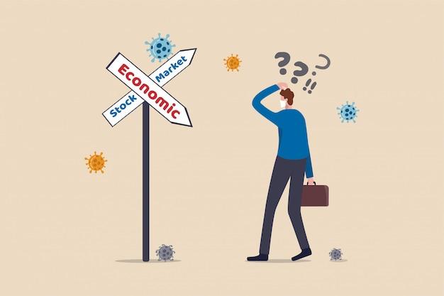 Beurs stijgt in economische recessie door coronavirus covid-19 uitbraakconcept, zakenman investeerder verwart met verkeersbord toont economische recessie en beursstijging.