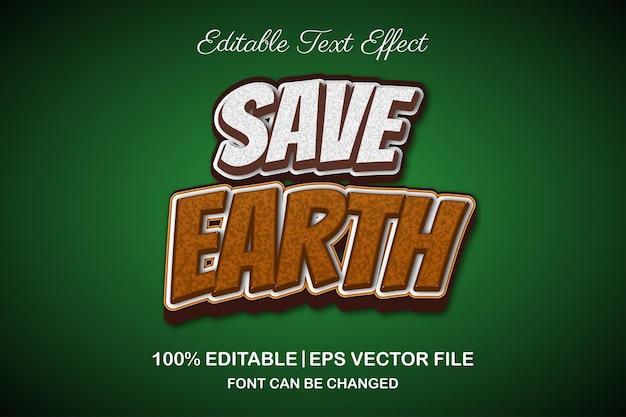 Bewaar aarde 3d bewerkbaar teksteffect