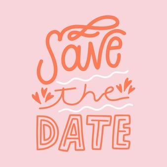 Bewaar de datum belettering achtergrond