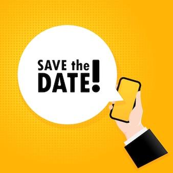 Bewaar de datum. smartphone met een bellentekst. poster met tekst save the date. komische retro-stijl. telefoon app tekstballon. vectoreps 10. geïsoleerd op achtergrond.