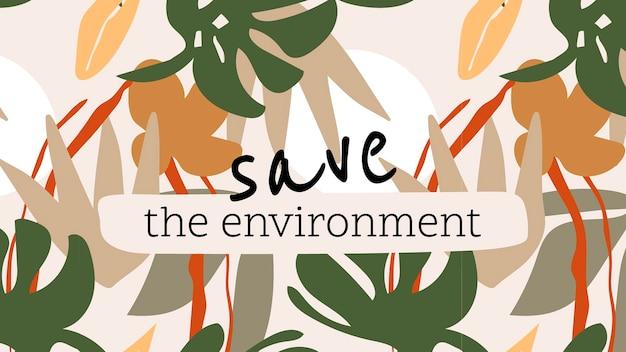 Bewaar de omgevingssjabloon, bewerkbare inspirerende berichtvector