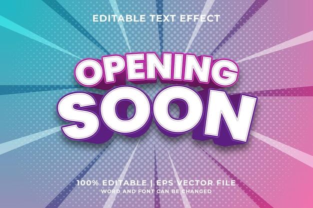 Bewerkbaar teksteffect - binnenkort geopend 3d-sjabloonstijl premium vector