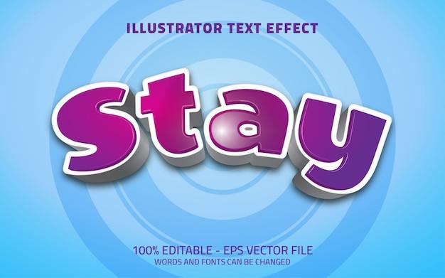 Bewerkbaar teksteffect blijf stijl