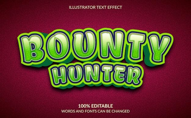 Bewerkbaar teksteffect, bounty hunter-tekststijl