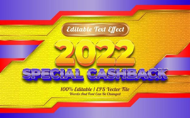 Bewerkbaar teksteffect gelukkig nieuwjaar 2022 speciale cashback-sjabloonstijl
