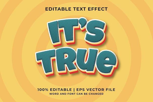 Bewerkbaar teksteffect - it's true cute-stijlsjabloon premium vector