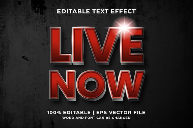 Bewerkbaar teksteffect - live now-sjabloonstijl premium vector