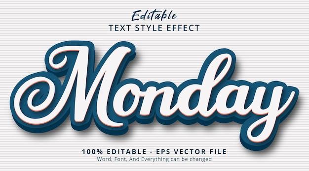 Bewerkbaar teksteffect, maandagtekst met eenvoudig stijleffect