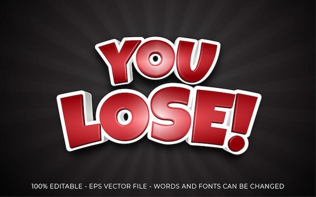 Bewerkbaar teksteffect, u verliest! stijl illustraties