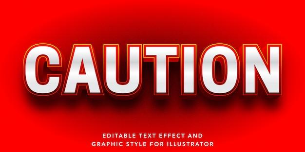 Bewerkbaar teksteffect voor voorzichtigheid en waarschuwingstekststijl