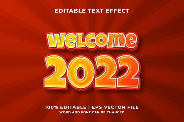 Bewerkbaar teksteffect -welkom 2022 sjabloonstijl premium vector
