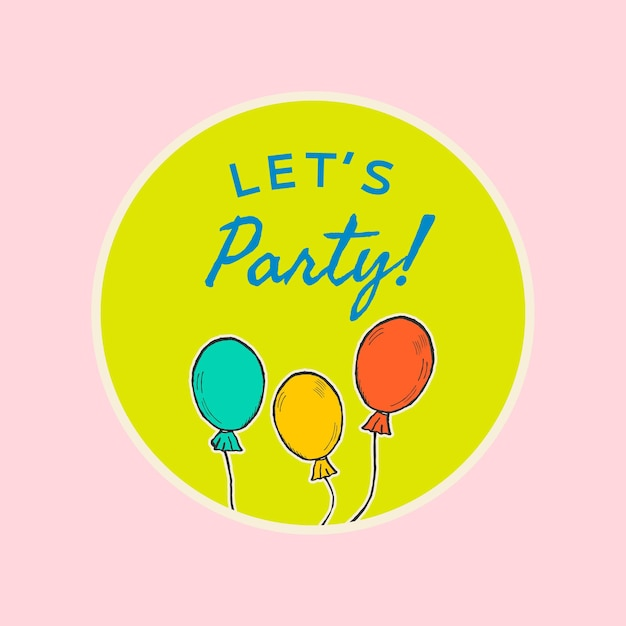 Bewerkbare feestsjabloon voor post op sociale media met citaat, laten we feesten