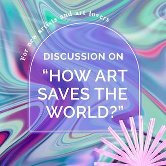 Bewerkbare sjabloon voor vloeiende kunst met tekst over kunsttentoonstelling