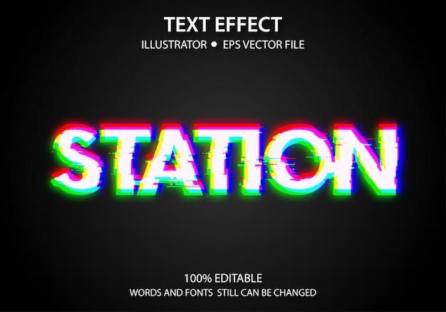 Bewerkbare tekststijl effect station