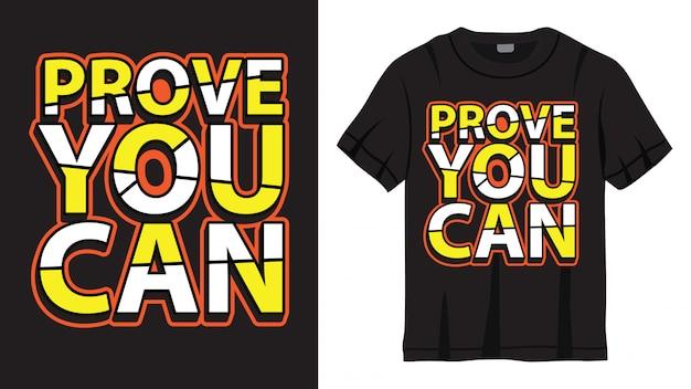 Bewijs dat je het ontwerp voor een t-shirt kunt belettering