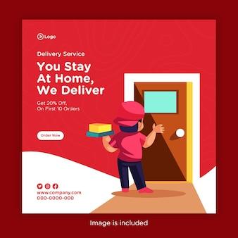Bezorgservice banner ontwerp met u thuis blijven, wij leveren sjabloon