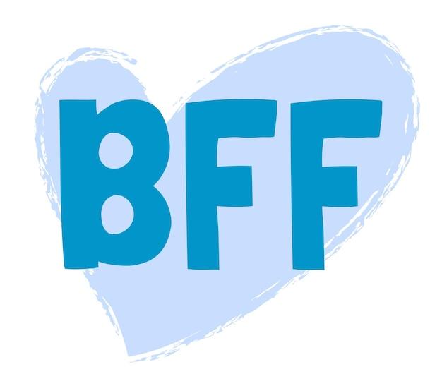 Bff best friends forever vector belettering met lichtblauw hart geïsoleerd op een witte achtergrond