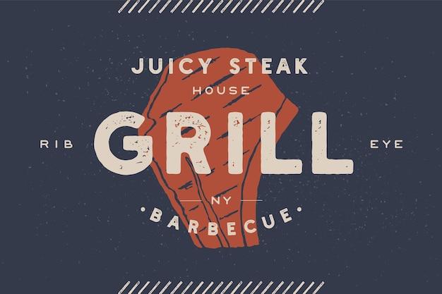 Biefstuk, logo, vleesetiket. logo met steak silhouet, tekst grill. logo sjabloon voor vleesbedrijf.