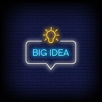 Big idea neon signs style text