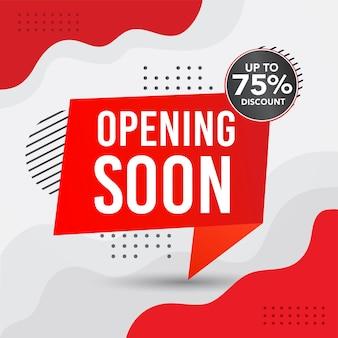 Binnenkort geopend verkoopbannerontwerp