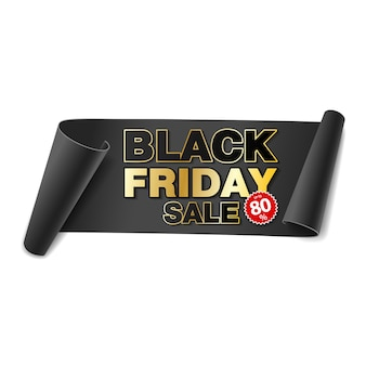 Black friday verkoop scroll papier banner. zwart papier lint op witte achtergrond. realistische verkooplabel.