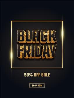 Black friday-verkoopposter met 3d-zwarte en gouden tekst