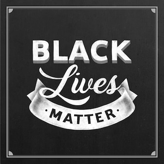 Black lives matter - belettering