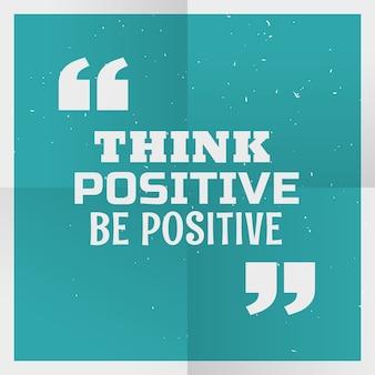 Blauwe poster achtergrond met bericht denk positief positief
