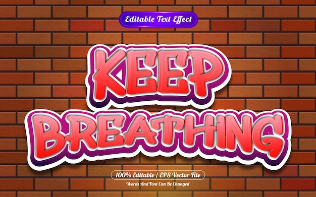 Blijf ademen bewerkbare teksteffect graffiti-stijl