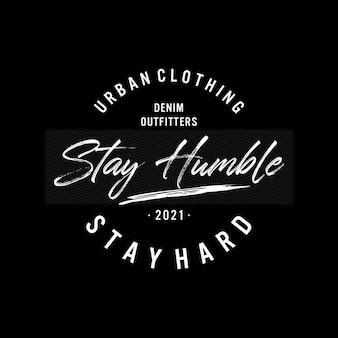 Blijf bescheiden