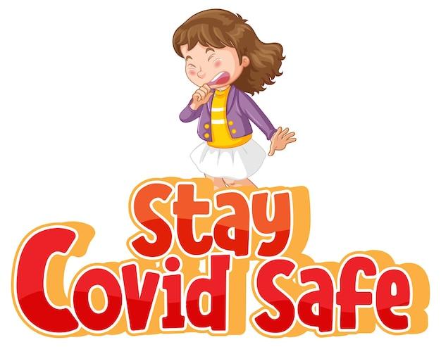 Blijf covid safe-lettertype in cartoonstijl met een meisje dat niest op een witte achtergrond