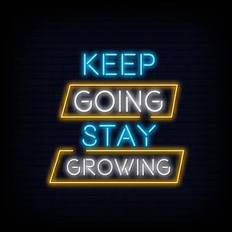 Blijf doorgaan blijf groeien neontext
