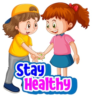 Blijf gezond lettertype met twee kinderen houd sociale afstand niet geïsoleerd