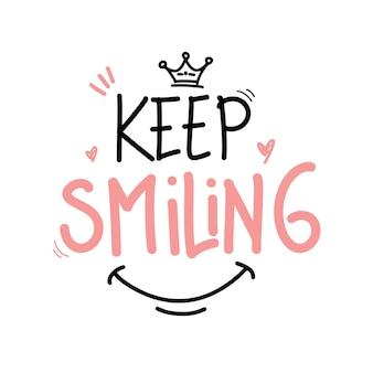 Blijf glimlachen typografie