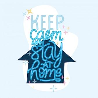 Blijf kalm en blijf thuis belettering